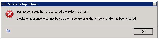 Invoke or BeginInvike cannot be called on a control until th window handle has been created.. راه حل خطاهای نصب اس کیو ال سرور